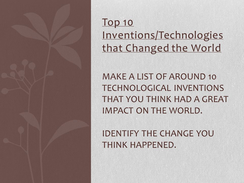 Top 10 Inventions/Technologies that Changed the World