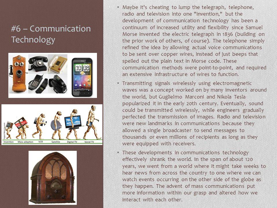 #6 – Communication Technology