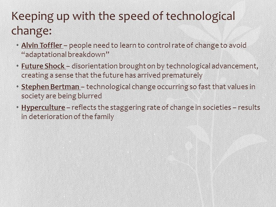 Keeping up with the speed of technological change: