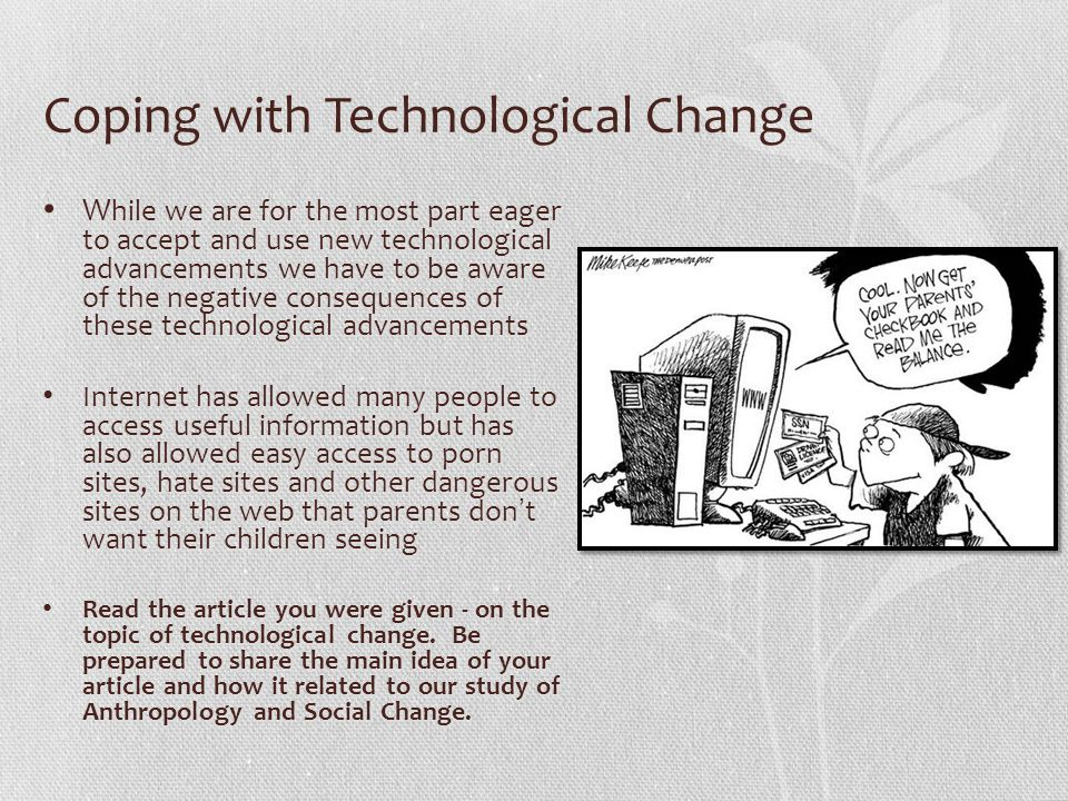 Coping with Technological Change