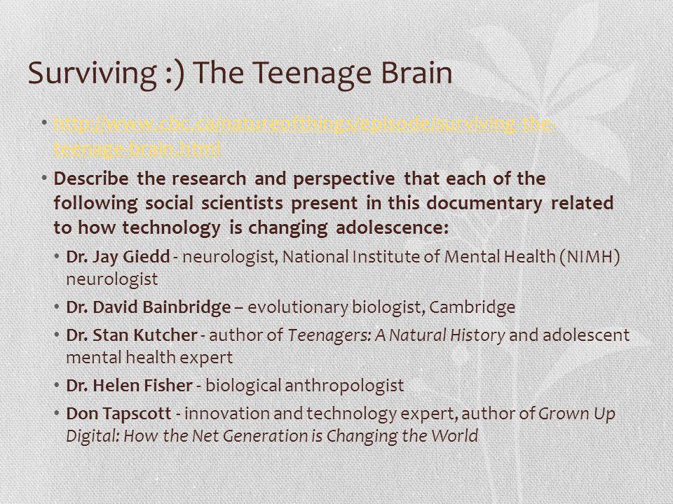 Surviving :) The Teenage Brain
