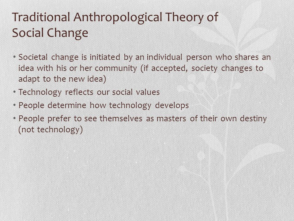 Traditional Anthropological Theory of Social Change