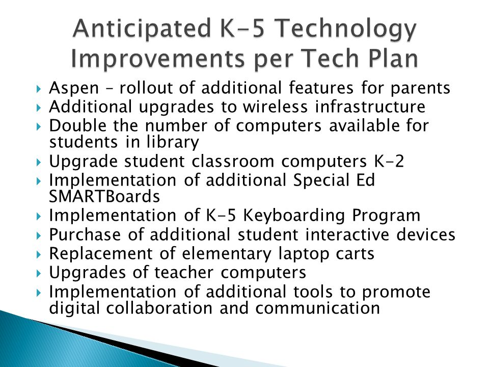 Anticipated K-5 Technology Improvements per Tech Plan