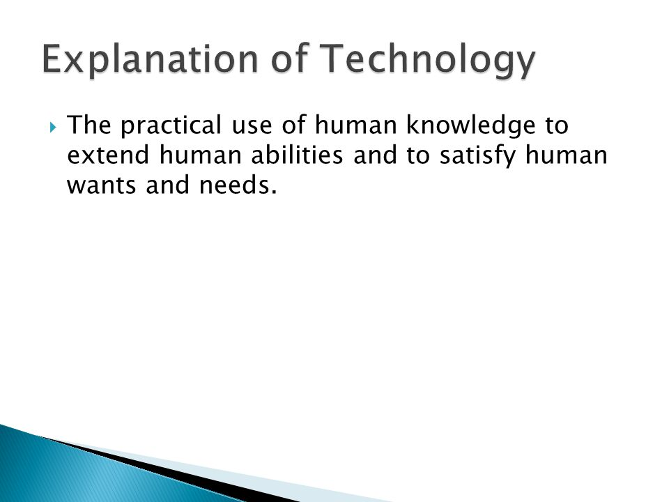 Explanation of Technology