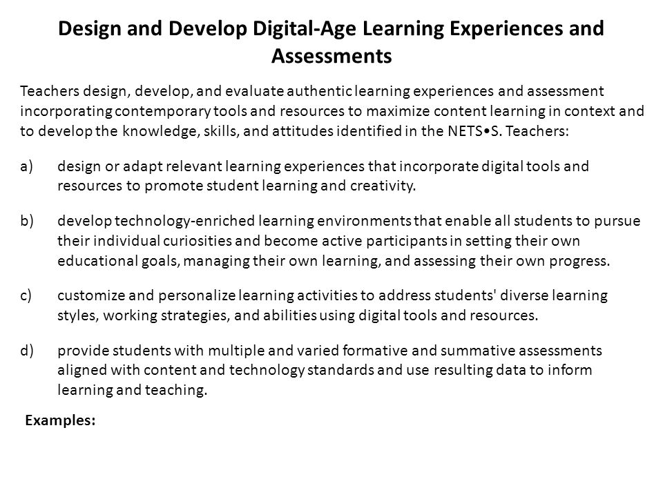 Design and Develop Digital-Age Learning Experiences and Assessments