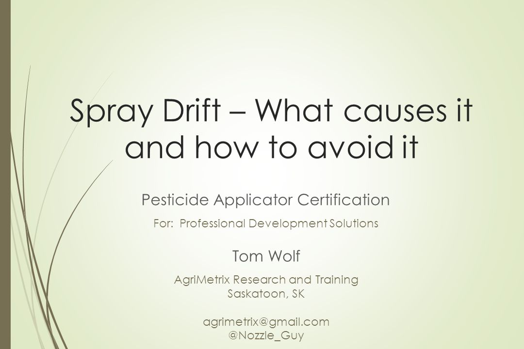 Spray Drift – What causes it and how to avoid it