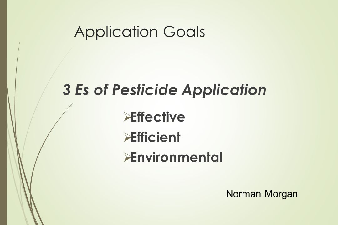 3 Es of Pesticide Application