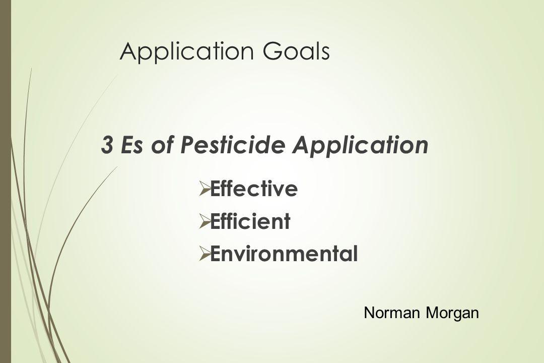 3 Es of Pesticide Application