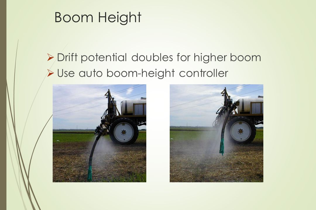 Boom Height Drift potential doubles for higher boom