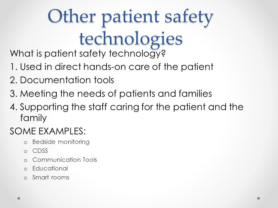 Other patient safety technologies