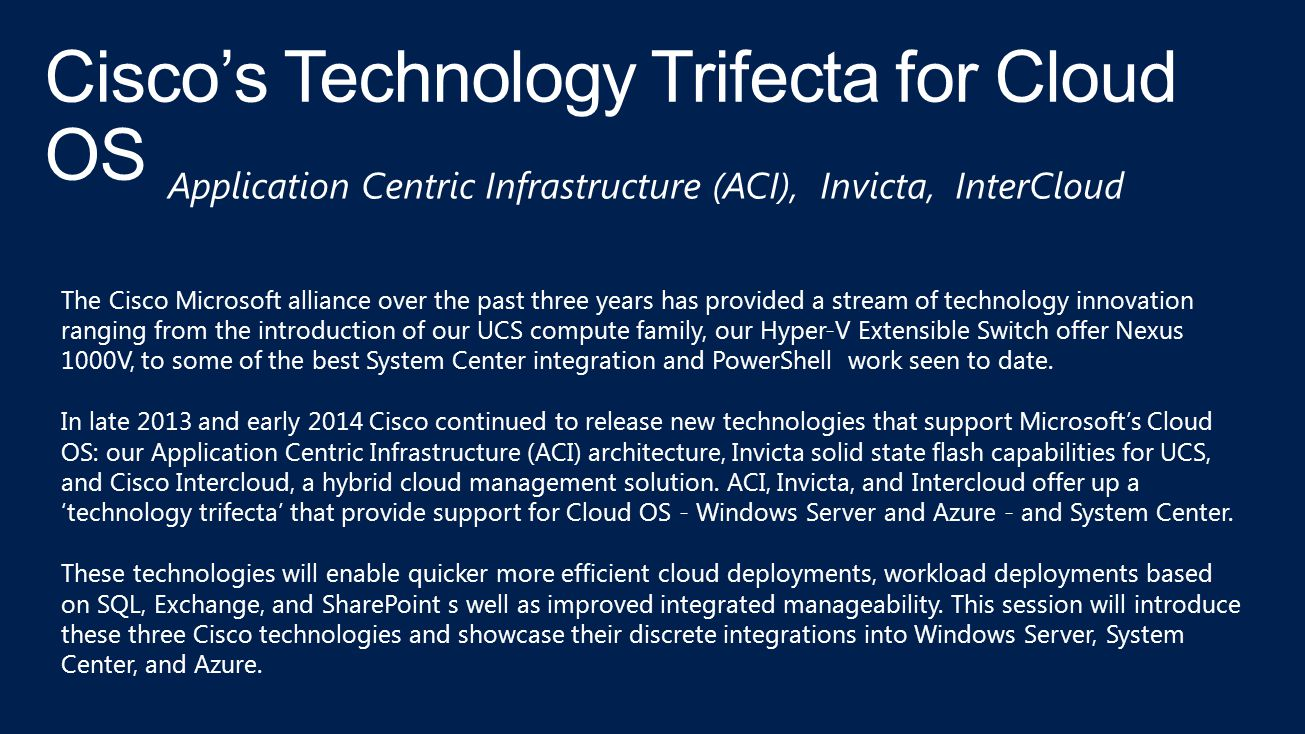 Cisco's Technology Trifecta for Cloud OS