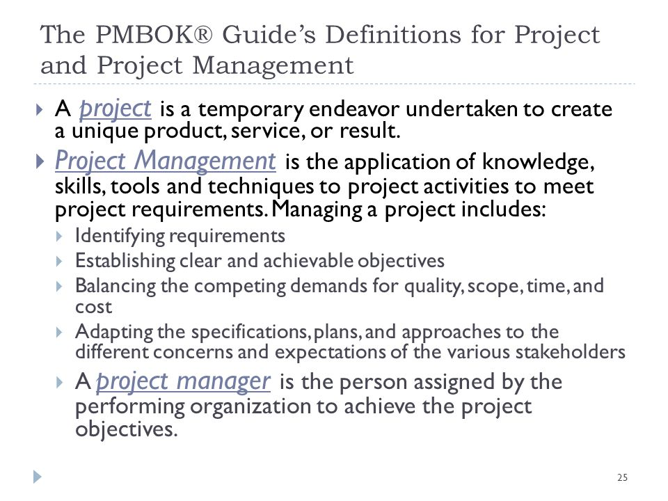 The PMBOK® Guide's Definitions for Project and Project Management