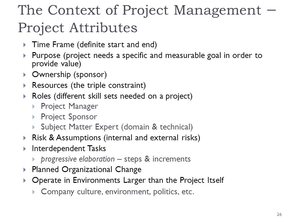 The Context of Project Management – Project Attributes