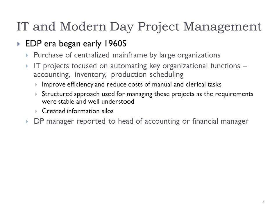 IT and Modern Day Project Management