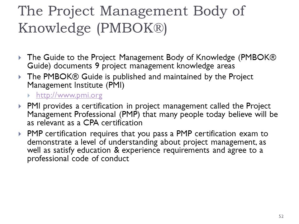 The Project Management Body of Knowledge (PMBOK®)