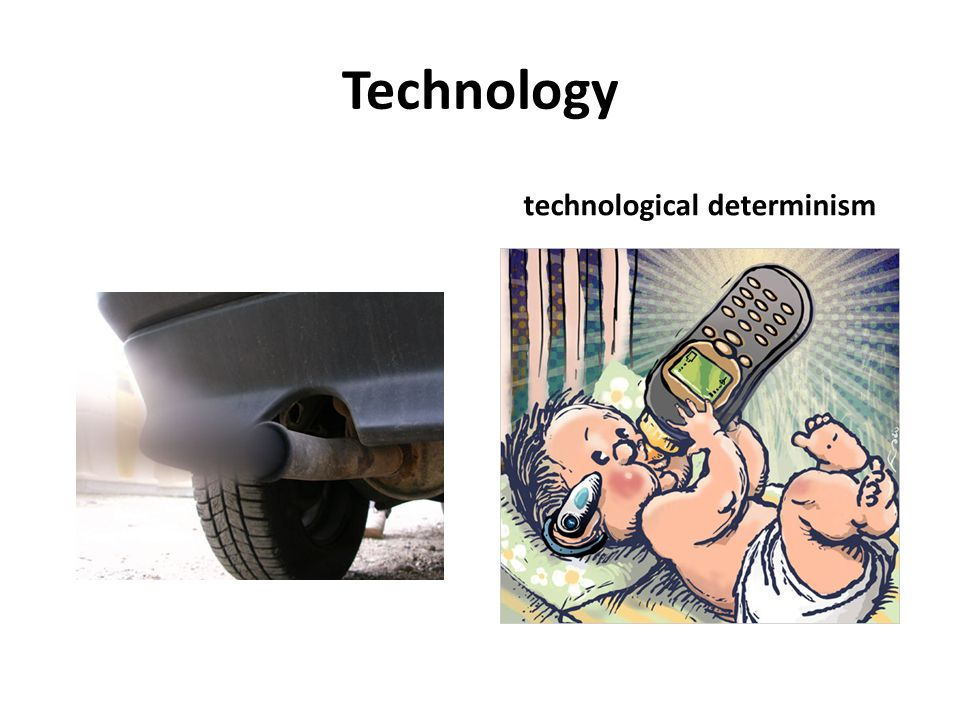 technological determinism