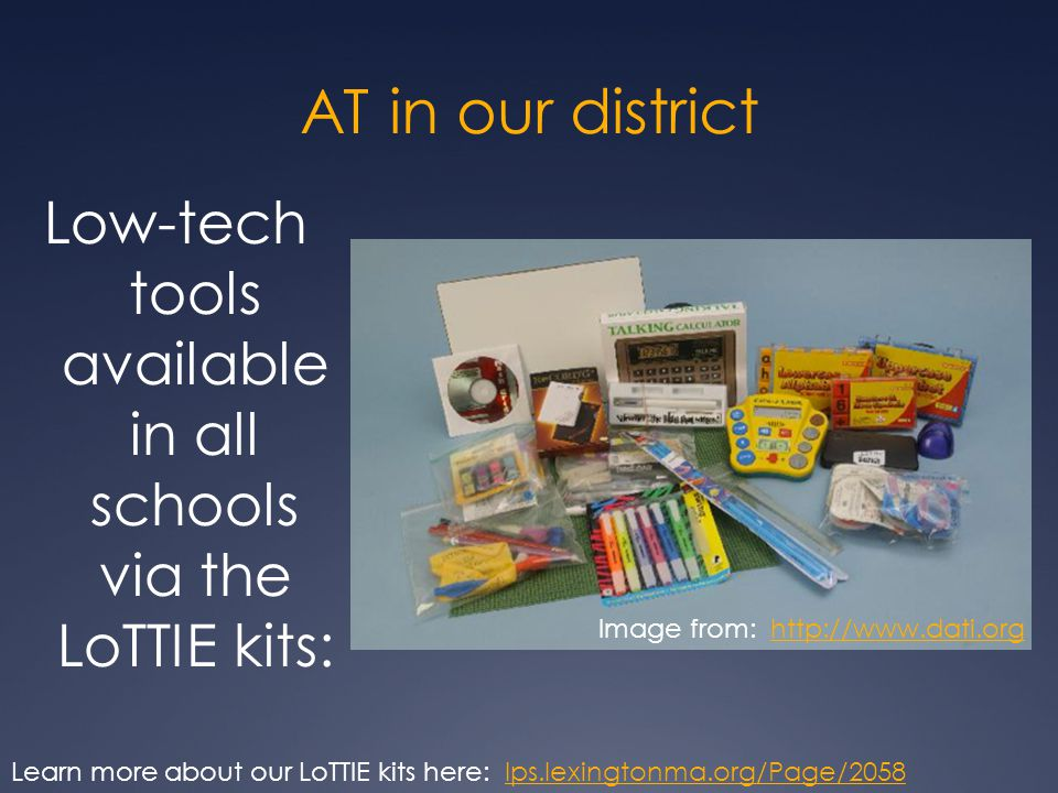 Low-tech tools available in all schools via the LoTTIE kits: