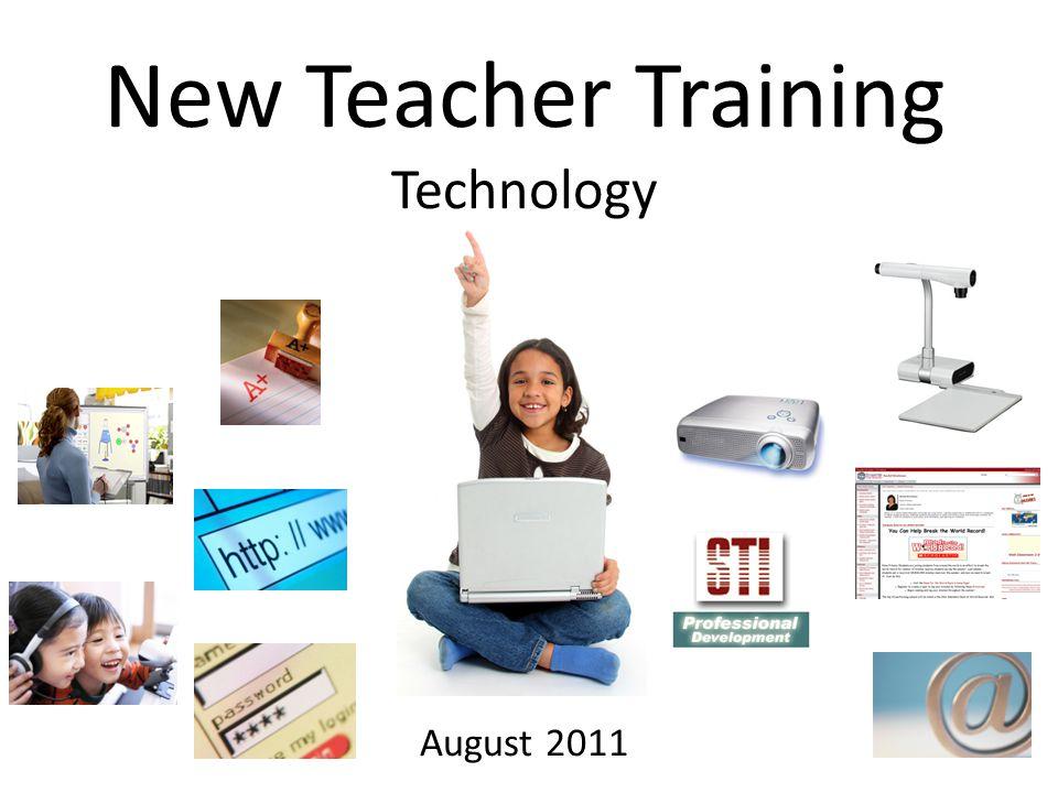 New Teacher Training Technology August 2011