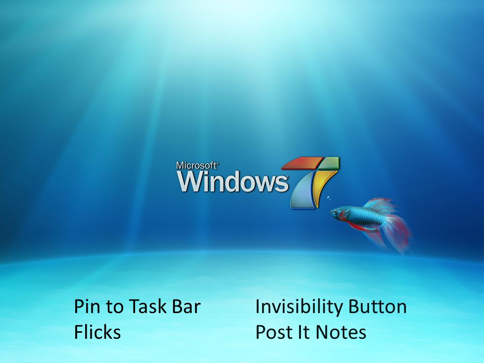Pin to Task Bar Flicks Invisibility Button Post It Notes