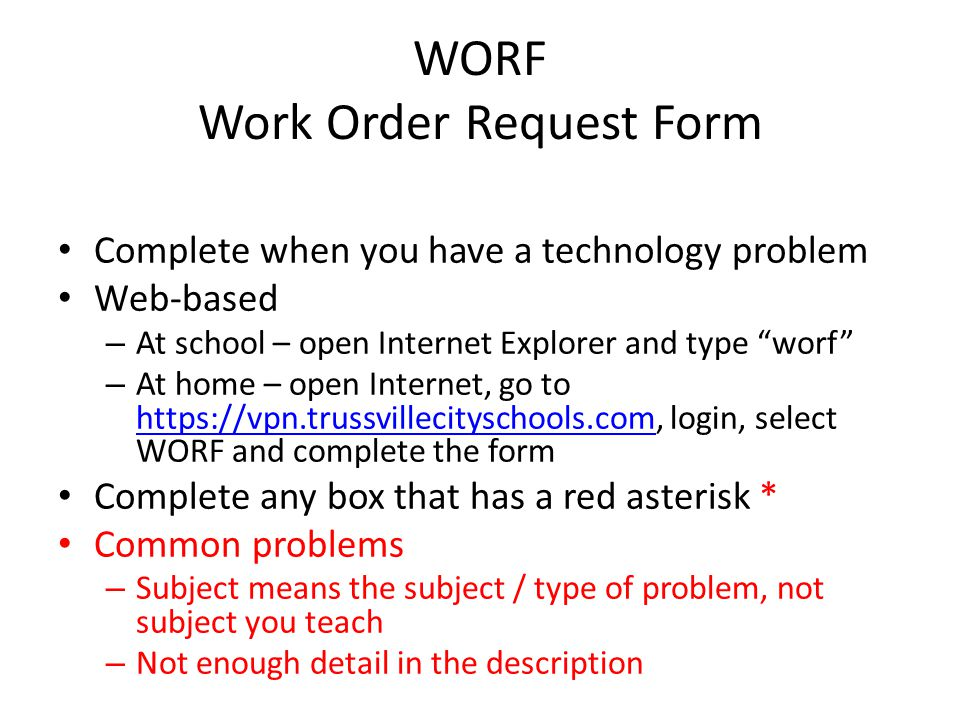 WORF Work Order Request Form