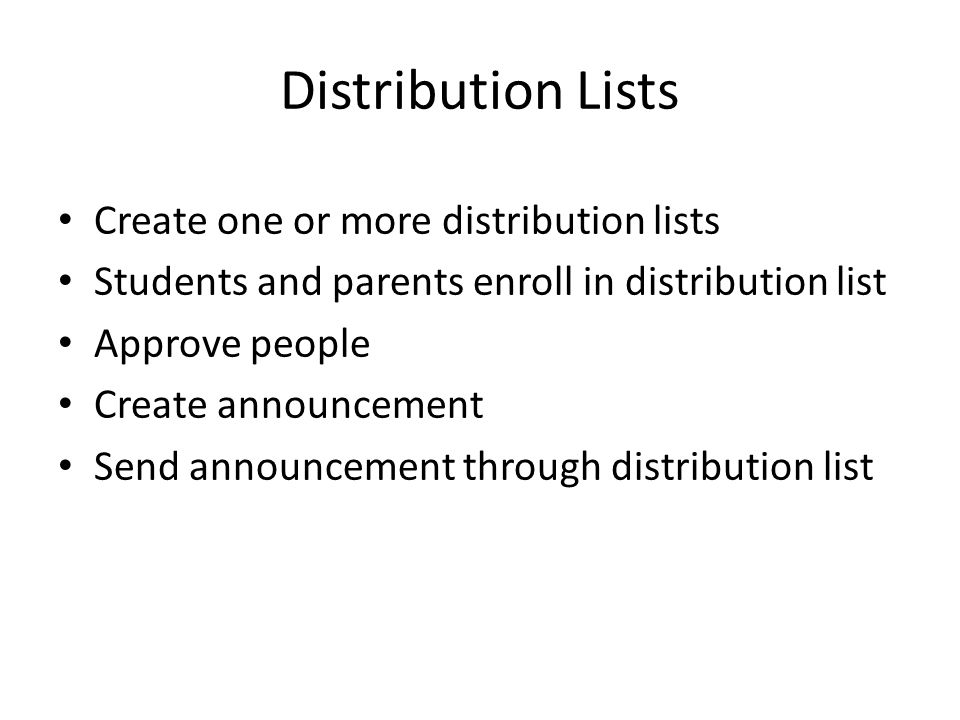 Distribution Lists Create one or more distribution lists