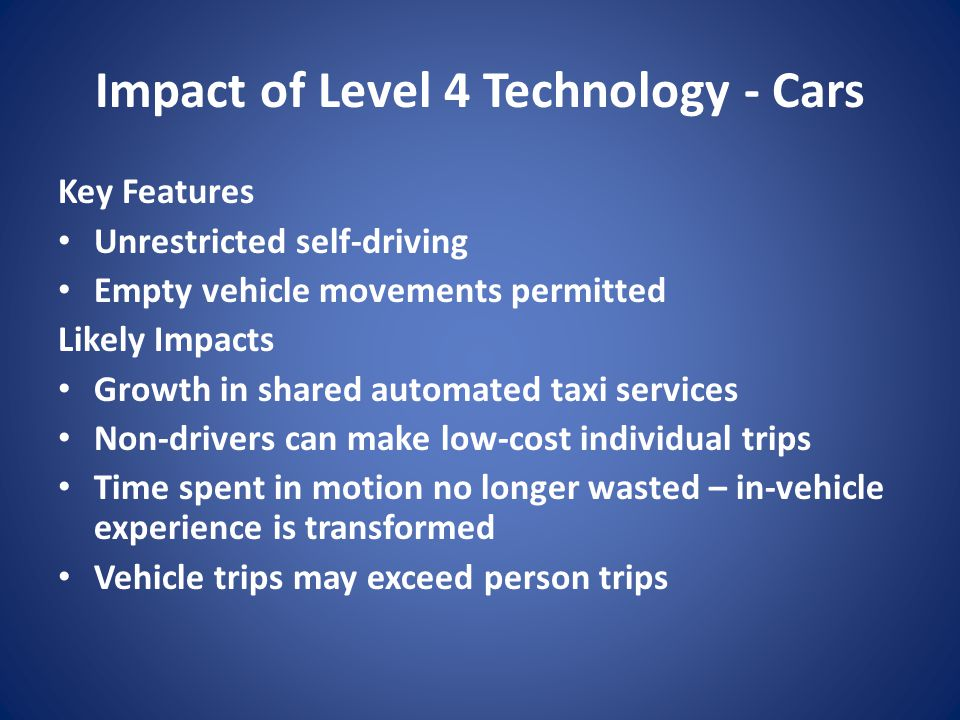 Impact of Level 4 Technology - Cars