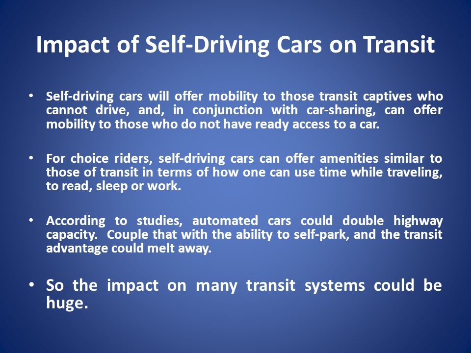 Impact of Self-Driving Cars on Transit
