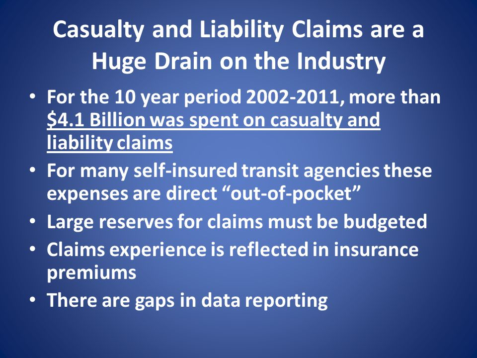 Casualty and Liability Claims are a Huge Drain on the Industry