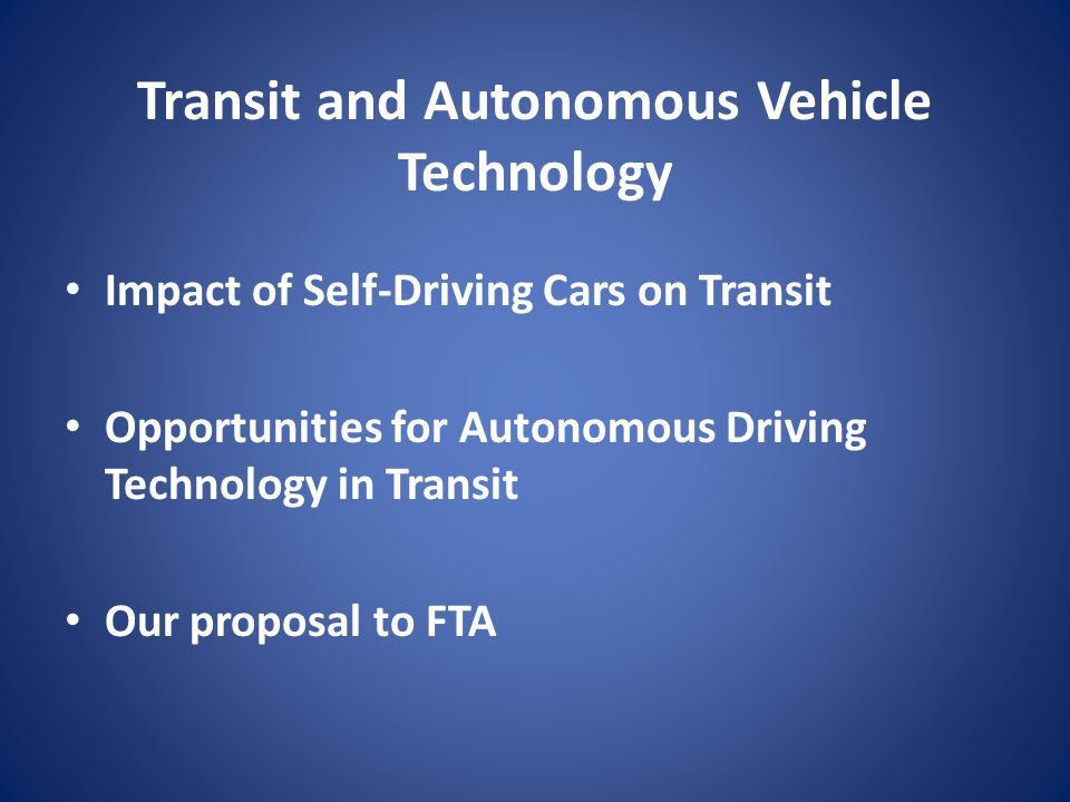 Transit and Autonomous Vehicle Technology
