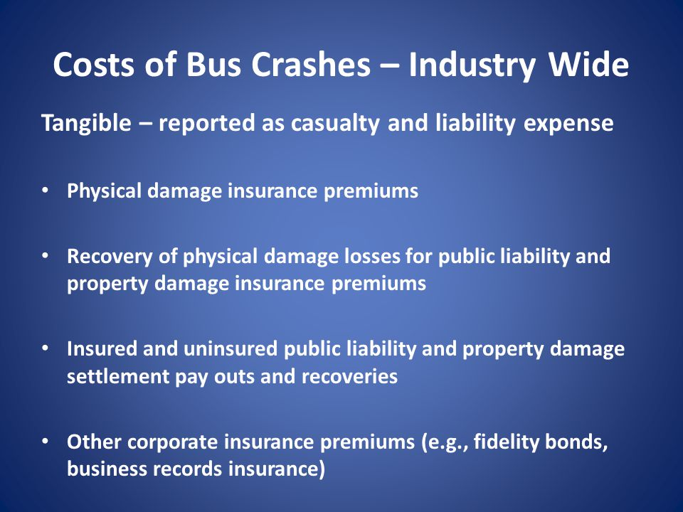 Costs of Bus Crashes – Industry Wide