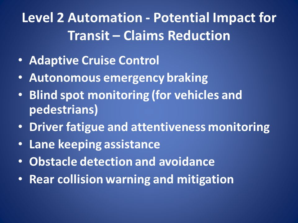 Level 2 Automation - Potential Impact for Transit – Claims Reduction