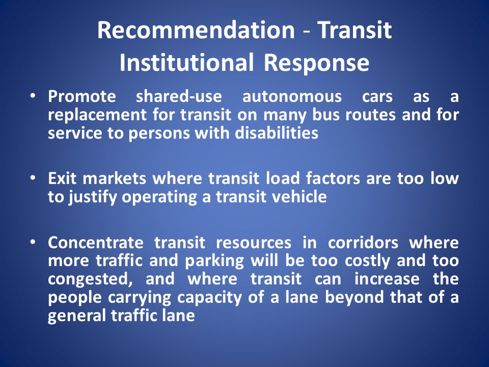 Recommendation - Transit Institutional Response