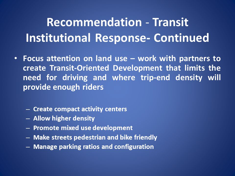 Recommendation - Transit Institutional Response- Continued