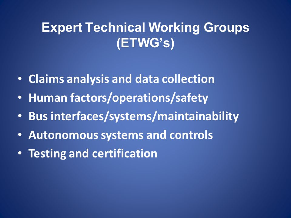 Expert Technical Working Groups (ETWG's)