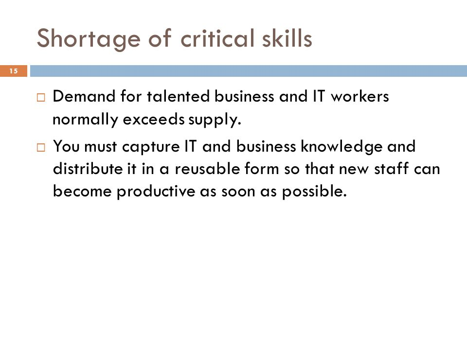 Shortage of critical skills