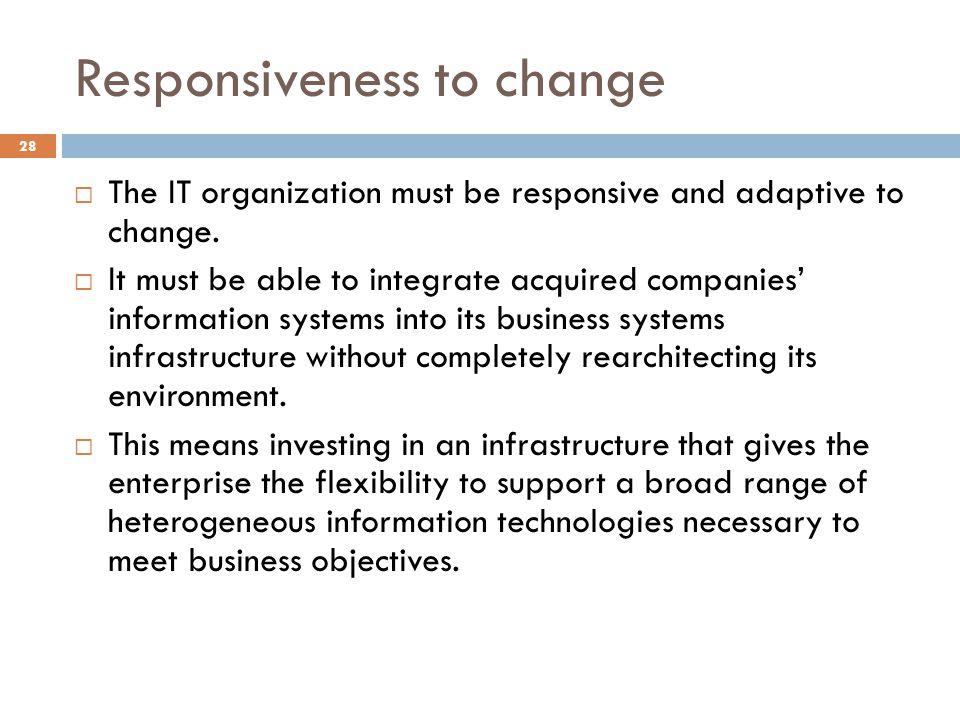 Responsiveness to change