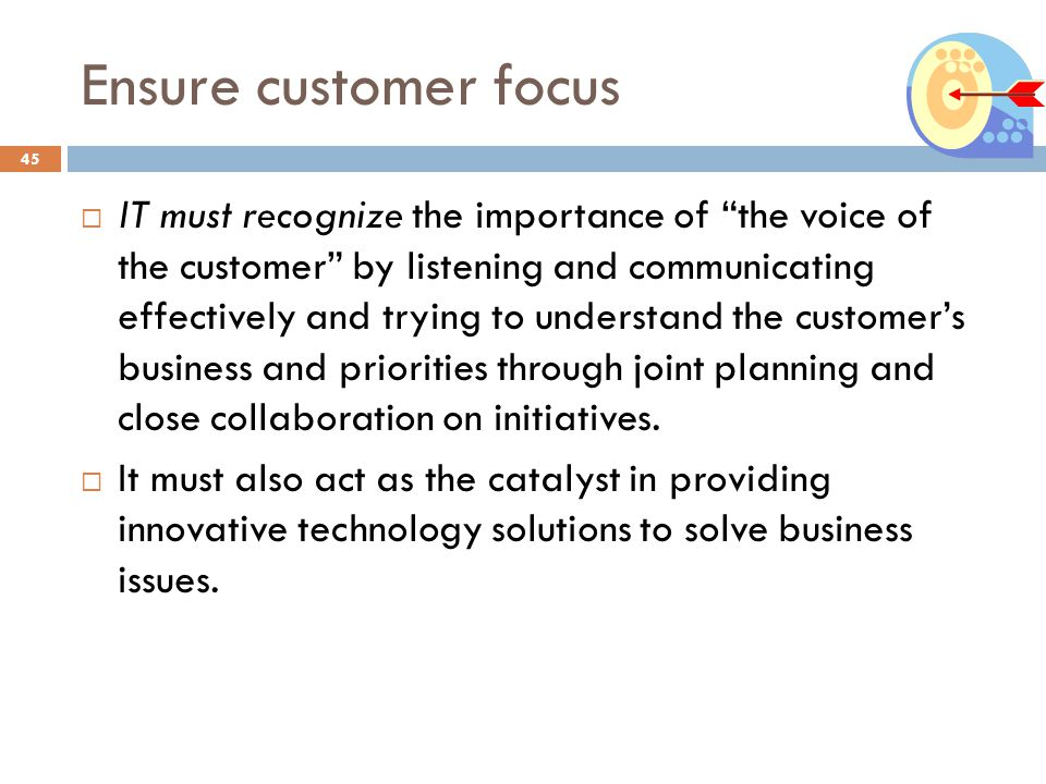 Ensure customer focus