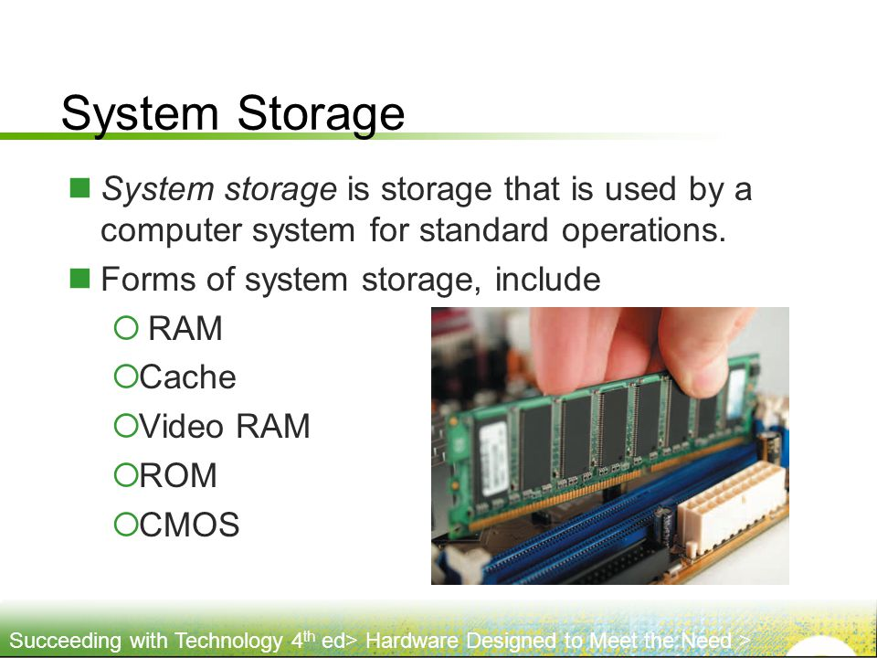 System Storage System storage is storage that is used by a computer system for standard operations.