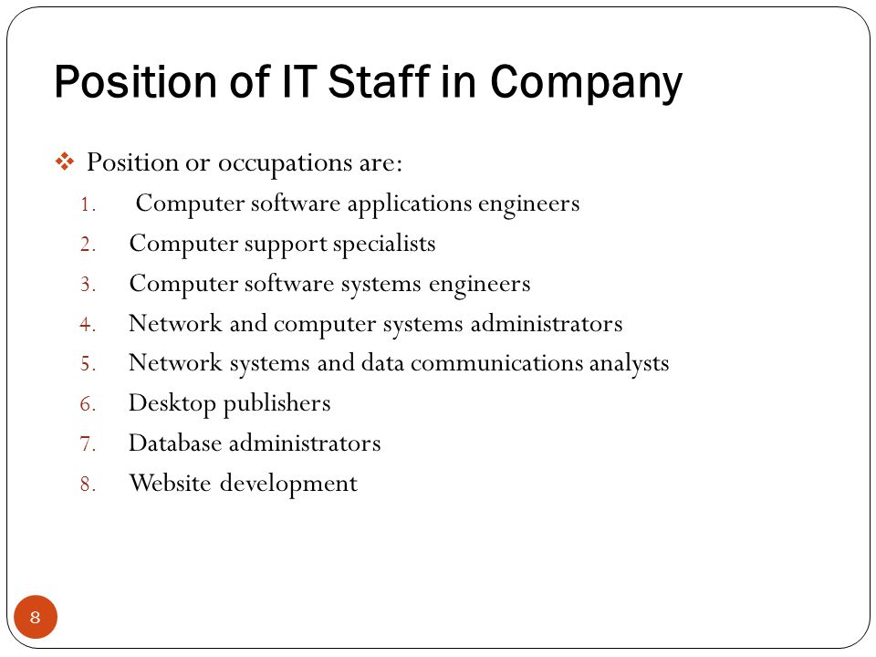 Position of IT Staff in Company