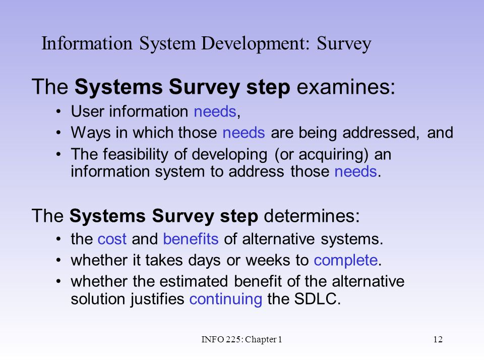 Information System Development: Survey