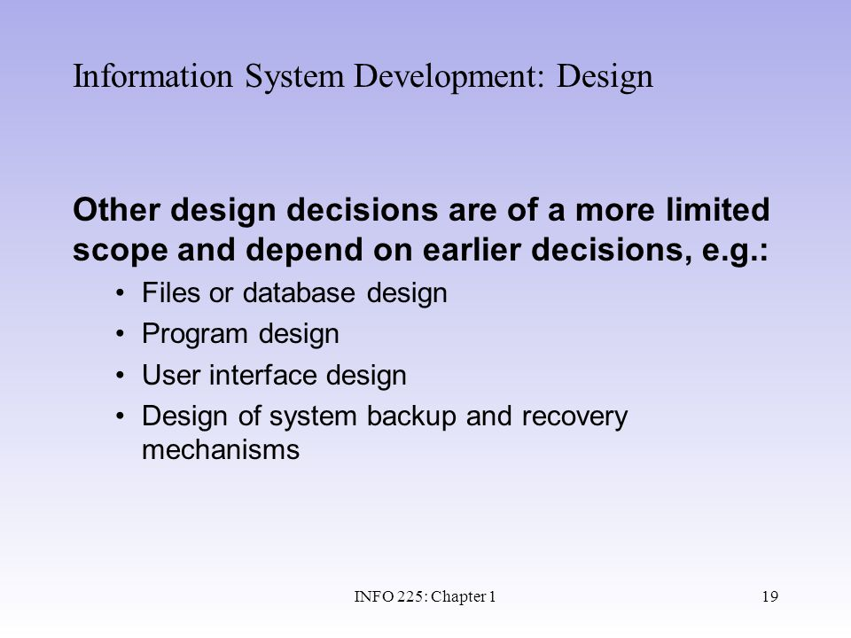 Information System Development: Design