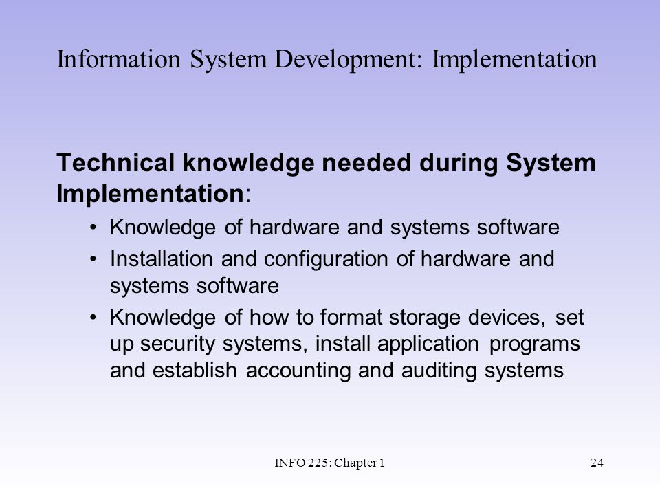 Information System Development: Implementation