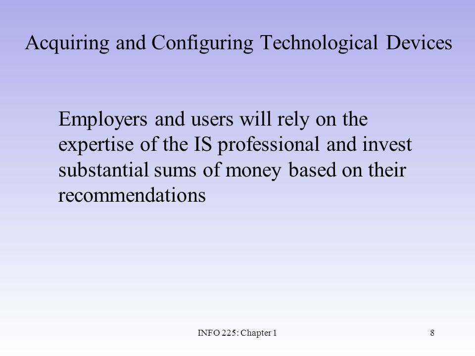 Acquiring and Configuring Technological Devices