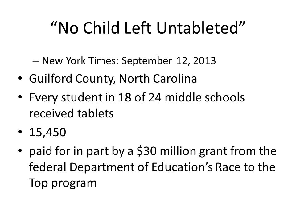 No Child Left Untableted