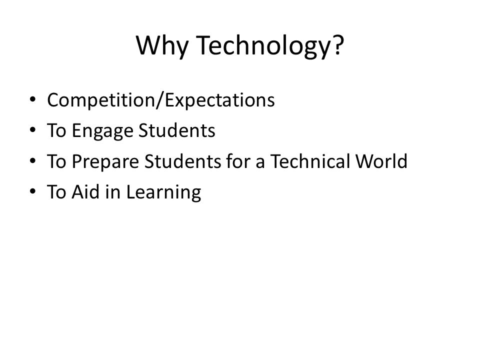 Why Technology Competition/Expectations To Engage Students