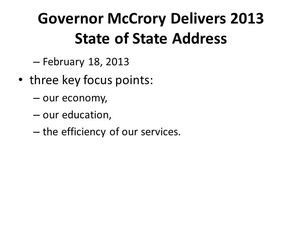 Governor McCrory Delivers 2013 State of State Address