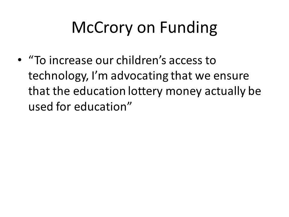 McCrory on Funding