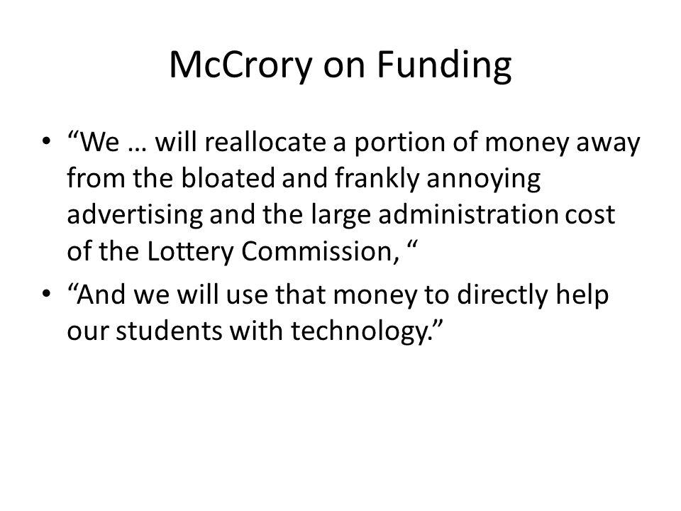 McCrory on Funding