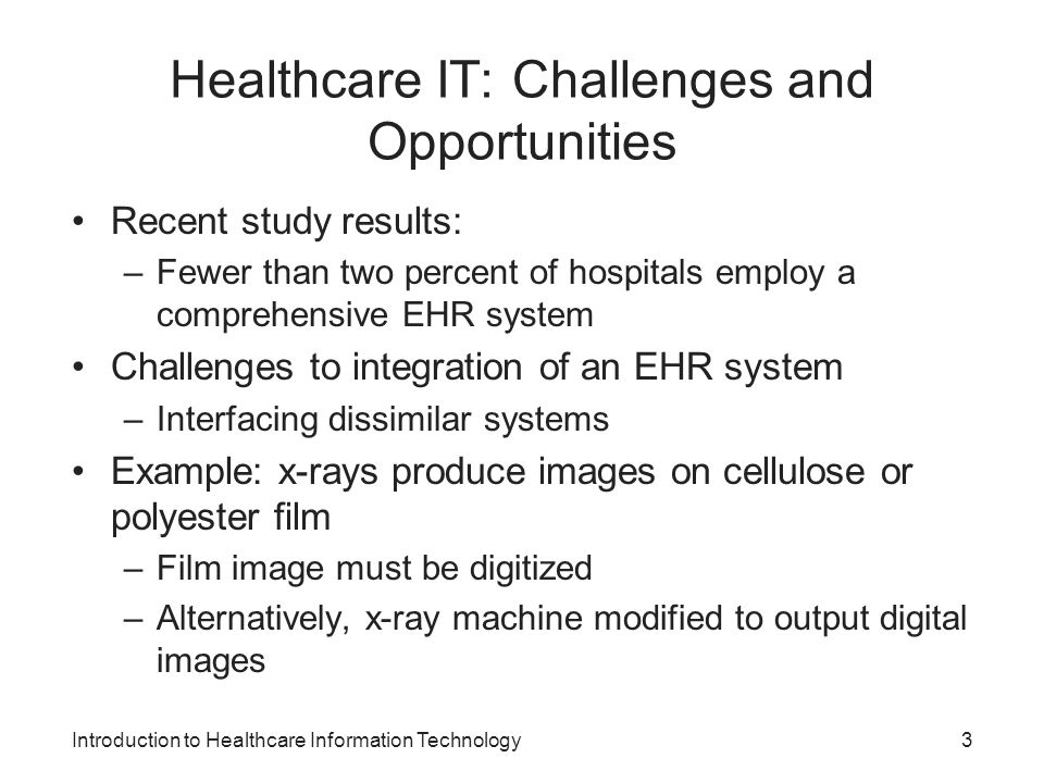Healthcare IT: Challenges and Opportunities