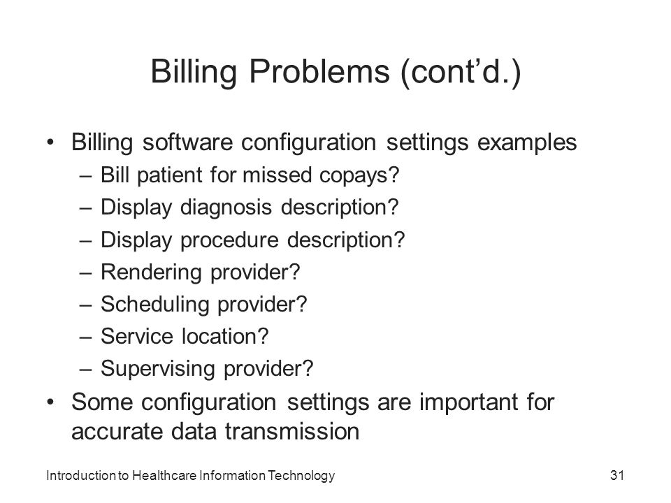 Billing Problems (cont'd.)